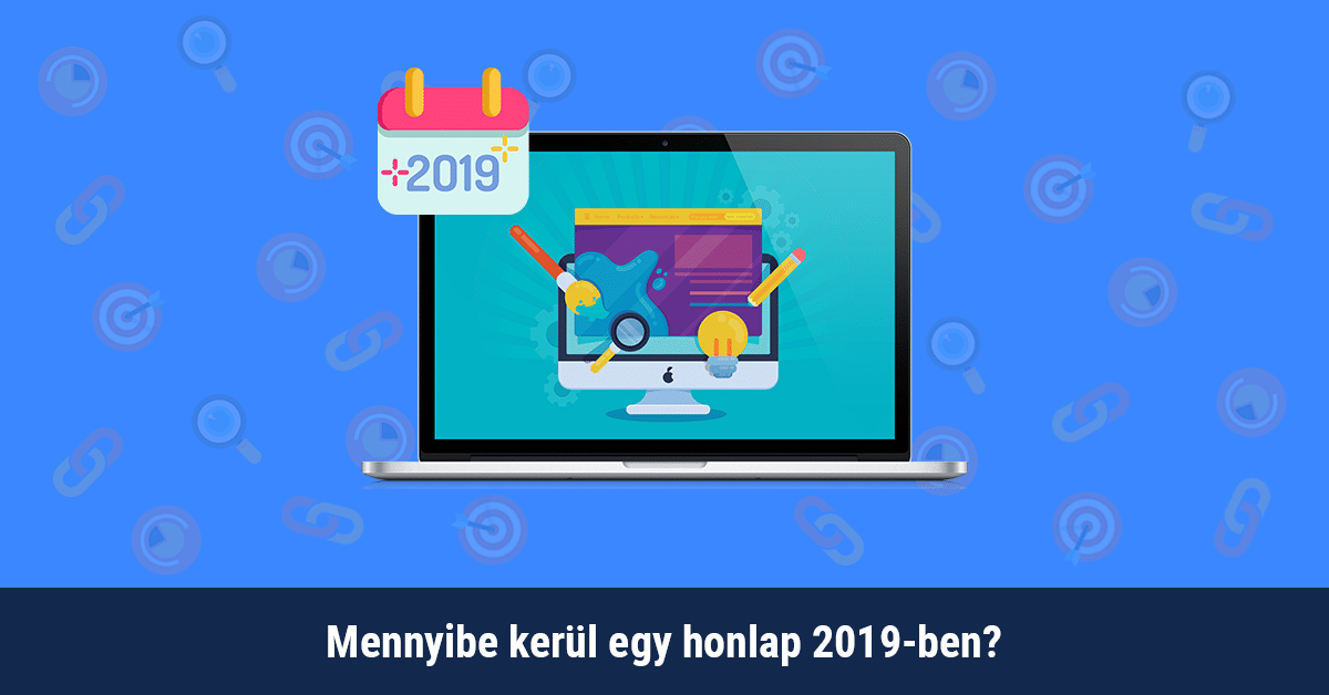 Mennyibe kerül egy honlap 2019-ben?