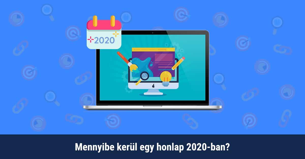 Mennyibe kerül egy honlap 2020-ban?